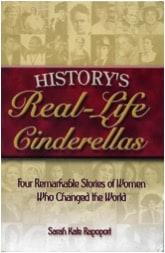 Historys Rea Life Cinderellas