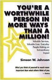 You're A Worthwhile Person-In-More-Ways-Than-A-Million
