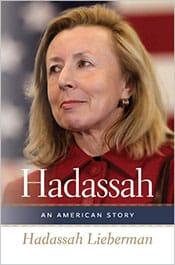 Hadassah An American Story - Hadassah Liberman